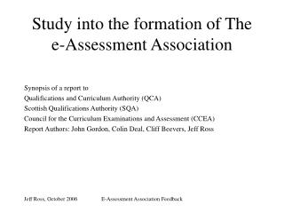 Study into the formation of The e-Assessment Association