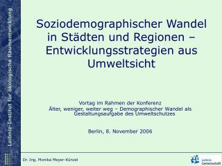 Soziodemographischer Wandel in Städten und Regionen – Entwicklungsstrategien aus Umweltsicht