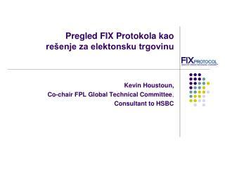 Pregled  FIX Proto kola kao rešenje za elektonsku trgovinu