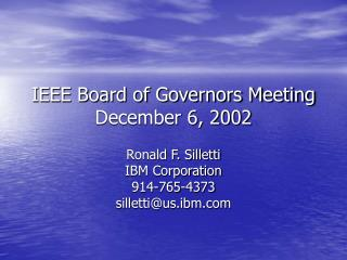 IEEE Board of Governors Meeting December 6, 2002