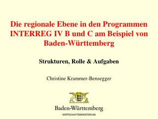 Die regionale Ebene in den Programmen INTERREG IV B und C am Beispiel von Baden-Württemberg
