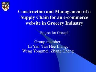 Group member:  Li Yan, Tan Hee Liang,  Weng Yongmei, Zhang Cheng