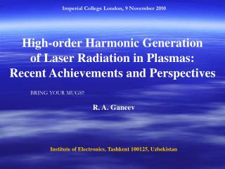 High-order Harmonic Generation  of Laser Radiation in Plasmas: