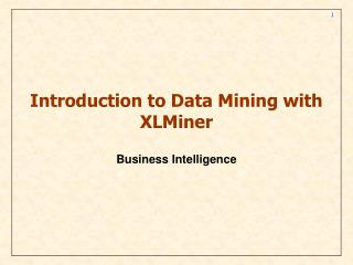 Introduction to Data Mining with XLMiner