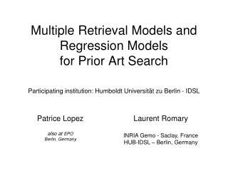 Multiple Retrieval Models and Regression Models for Prior Art Search