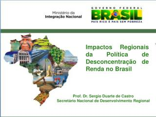 Politica  Nacional de Desenvolvimento Regional  PNDR