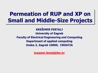 Permeation of RUP and XP on Small and Middle-Size Projects