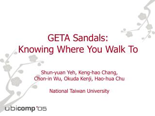 GETA Sandals:  Knowing Where You Walk To