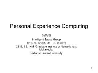 Personal Experience Computing