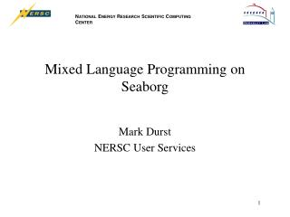 Mixed Language Programming on Seaborg