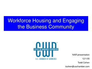 Workforce Housing and Engaging the Business Community