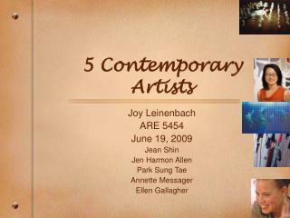 5 Contemporary Artists