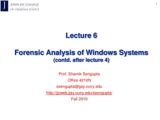 Lecture 6 Forensic Analysis of Windows Systems (contd. after lecture 4)