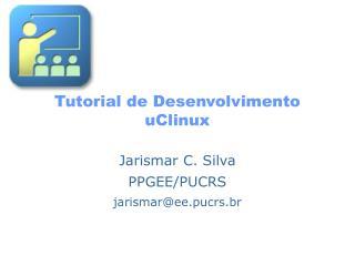 Tutorial de Desenvolvimento uClinux