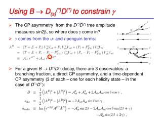 Using B    D (s) (*) D (*)  to constrain  g