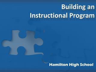 Building an  Instructional Program