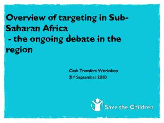 Overview of targeting in Sub-Saharan Africa  - the ongoing debate in the region