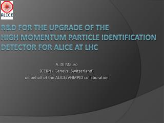 R&D for  THE  upgrade  of the  high  momentum particle identification  detector  for ALICE at LHC