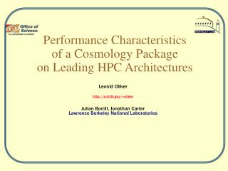 Performance Characteristics  of a Cosmology Package on Leading HPC Architectures