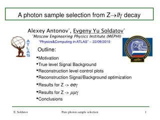 A photon sample selection  from Z  ll  decay