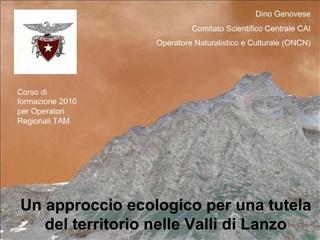 Un approccio ecologico per una tutela del territorio nelle Valli di Lanzo