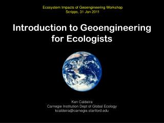 Introduction to Geoengineering  for Ecologists