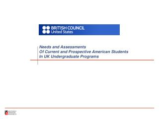 Needs and Assessments Of Current and Prospective American Students In UK Undergraduate Programs