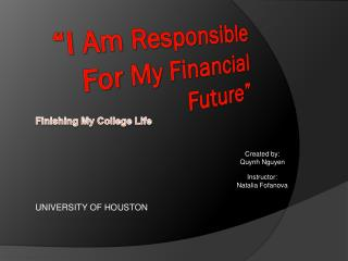 """I Am Responsible For My Financial Future"""