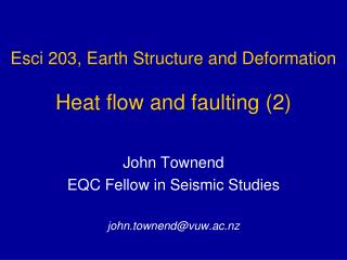 Esci 203,  Earth Structure and Deformation Heat flow and faulting (2)