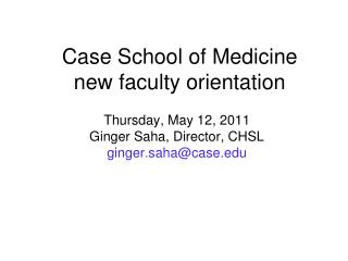 Case School of Medicine  new faculty orientation