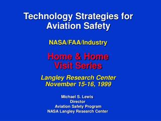 Technology Strategies for Aviation Safety