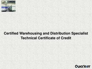 Certified Warehousing and Distribution Specialist