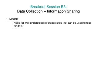 Breakout Session B3: Data Collection – Information Sharing