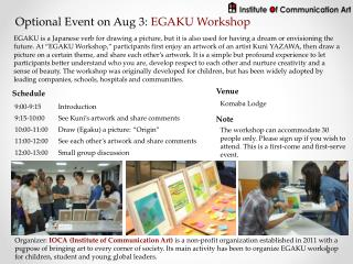 Optional Event on Aug  3:  EGAKU Workshop
