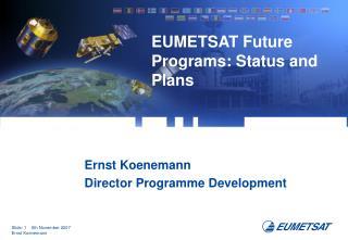 EUMETSAT Future Programs: Status and Plans