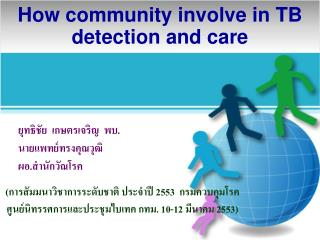 How community involve in TB detection and care