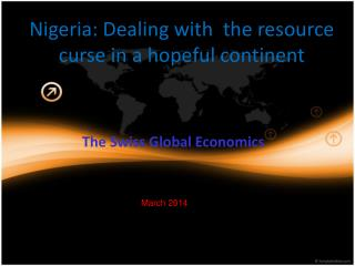 Nigeria: Dealing with  the resource curse in a hopeful continent