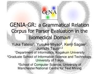 GENIA-GR:  a Grammatical Relation Corpus for Parser Evaluation in the Biomedical Domain