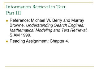 Information Retrieval in Text Part III