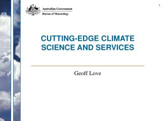 CUTTING-EDGE CLIMATE SCIENCE AND SERVICES