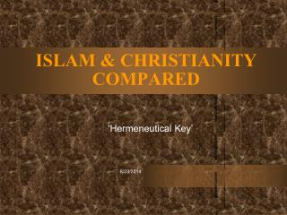 ISLAM & CHRISTIANITY COMPARED