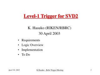 Level-1 Trigger for SVD2