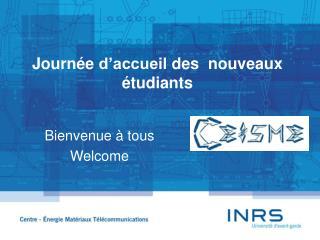 Journée d'accueil  des  nouveaux  étudiants