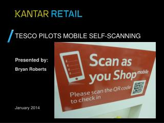 TESCO PILOTS mobile self-scanning