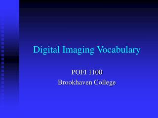 Digital Imaging Vocabulary