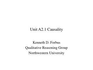 Unit A2.1 Causality