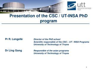 Presentation of the CSC / UT-INSA PhD program