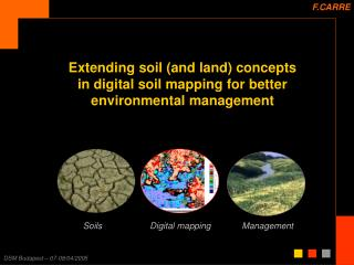 Extending soil (and land) concepts in digital soil mapping for better environmental management