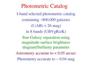 Photometric Catalog