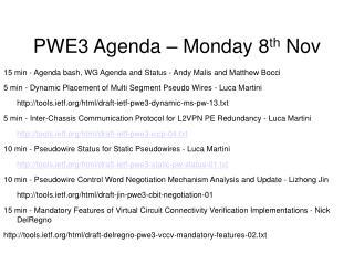 PWE3 Agenda – Monday 8 th  Nov